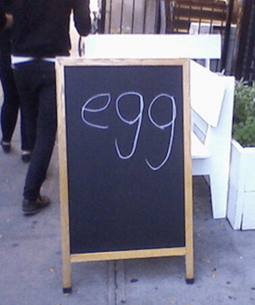 Egg sandwich board. Says so much.