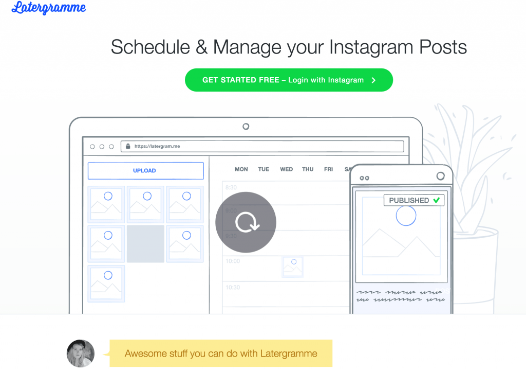 Using Instagram tools: Schedule and manage your Instagram posts using Latergramme